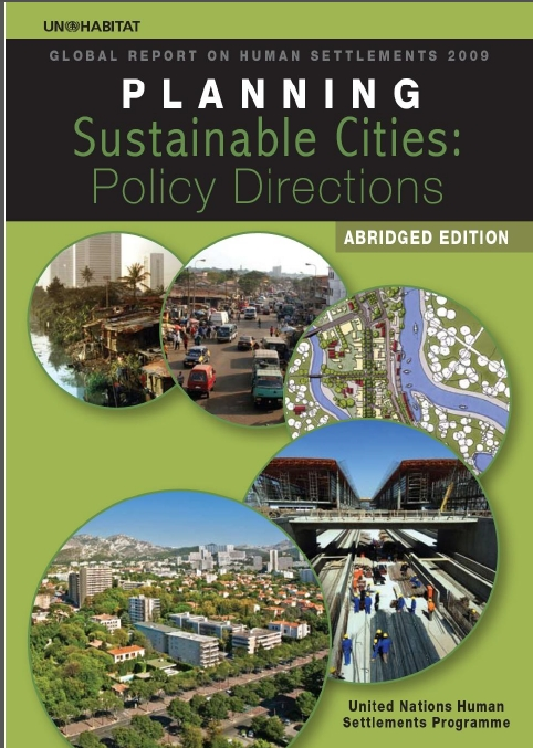 PLANNING SUSTAINABLE CITIES: POLICY DIRECTIONS GLOBAL REPORT